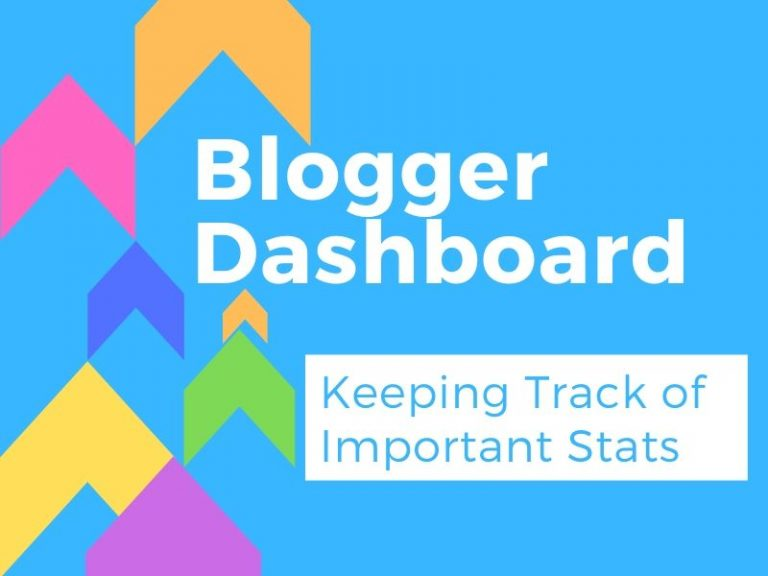 Blogger Dashboard: Keeping Track of Important Blogging Stats