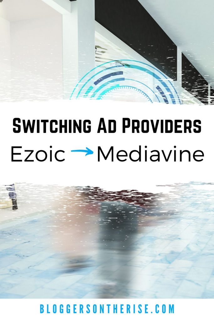 Switching ad providers from Ezoic to Mediavine.