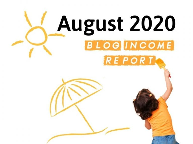 August 2020 Blog Income Report – $4,832.62