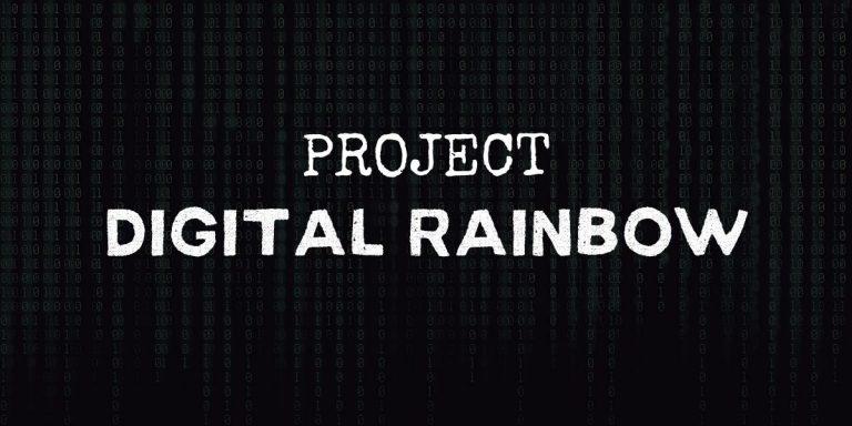 Project Digital Rainbow