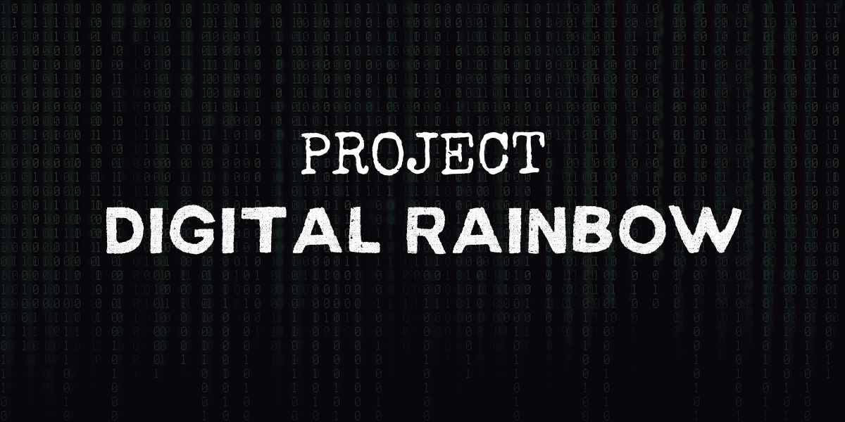 """code background with text that reads """"project digital rainbow"""""""