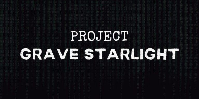 Project Grave Starlight