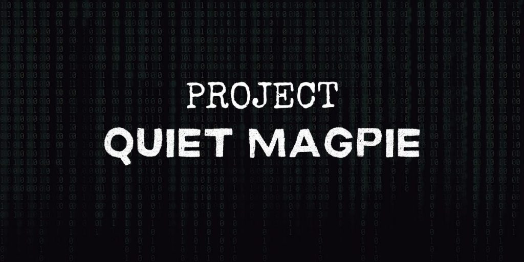 """code background with text that reads """"project quiet magpie"""""""