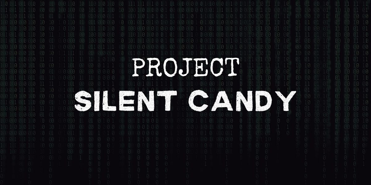 """code background with text that reads """"project silent candy"""""""