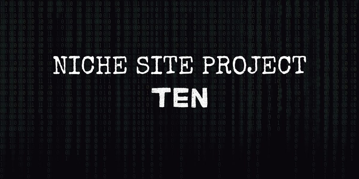 """code background with text that reads """"niche site project ten"""""""