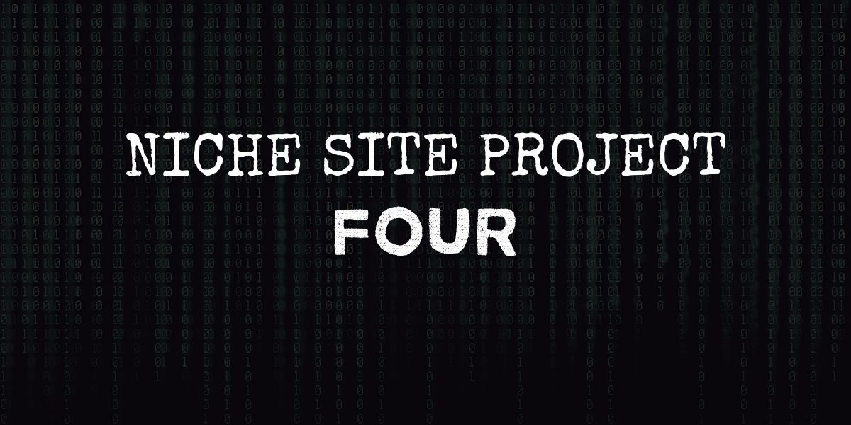 """code background with text that reads """"niche site project 4"""""""