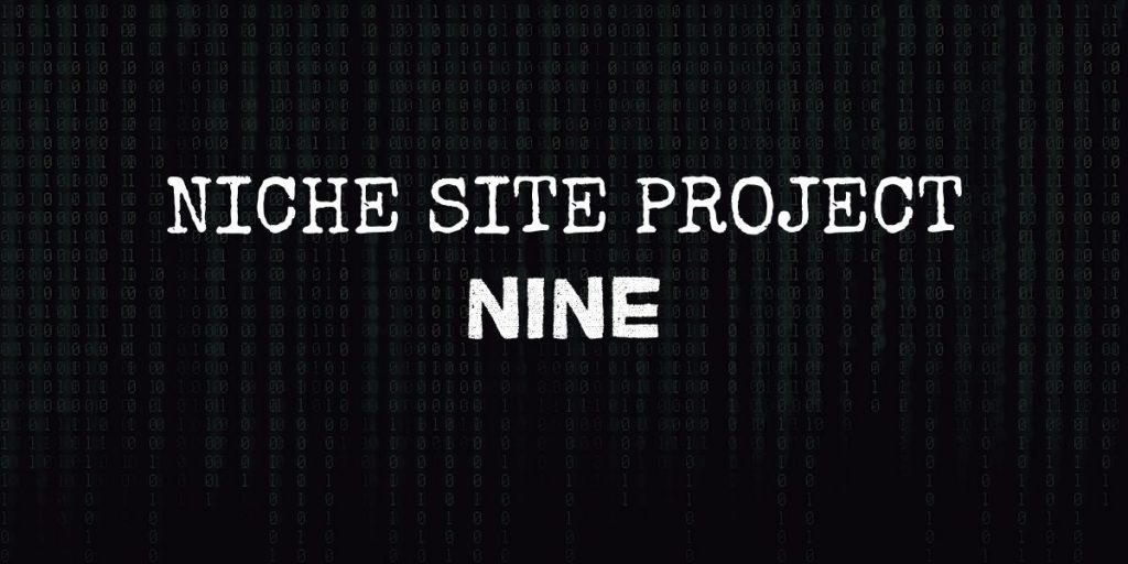 """code background with text that reads """"niche site project nine"""""""