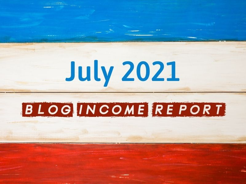 july 2021 income report cover image